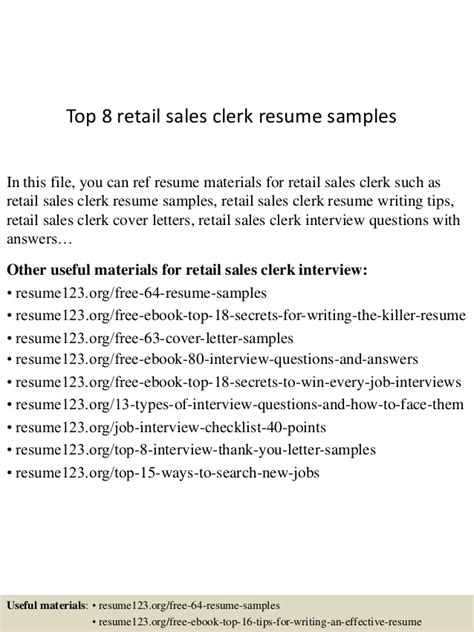 top 8 retail sales clerk resume sles