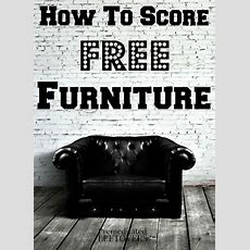 How To Get Free Furniture (or Very Low Cost)  Tips For
