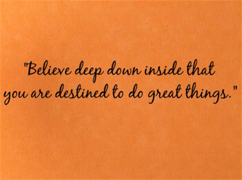 Believe Deep Down Inside Ii Wall Decals  Trading Phrases. Tattoo Quotes About Equality. Birthday Quotes For Me. Funny Quotes Cancer. God Quotes Hd. Inspirational Quotes Naruto. Disney Quotes In Frames. Motivational Quotes On Change. Crush Quotes Bisaya Twitter