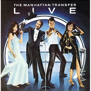 The Manhattan Transfer Live  Wikipedia. Replace Kitchen Countertop Cost. Slate Backsplash Ideas For The Kitchen. Install Kitchen Backsplash. Kitchen Floor Cleaning Machines. Vinyl Flooring For Kitchen. Kitchen Countertop Colors. Types Of Kitchen Floor Tiles. Kitchen Color Combination Ideas