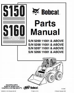 Bobcat S150  U0026 S160 Skid Steer Loader Parts Manual Pdf