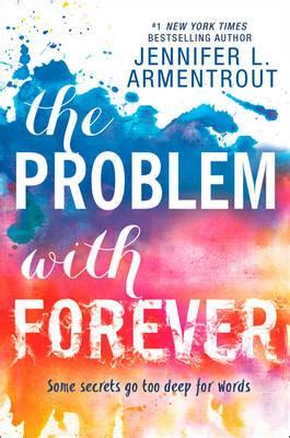 the problem with forever the problem with forever l armentrout 9781848454576