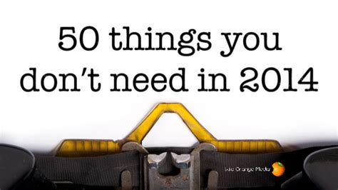 things you dont need on a resume 50 things you don t need in 2014
