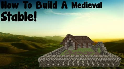 minecraft tutorial   build  medieval stable youtube