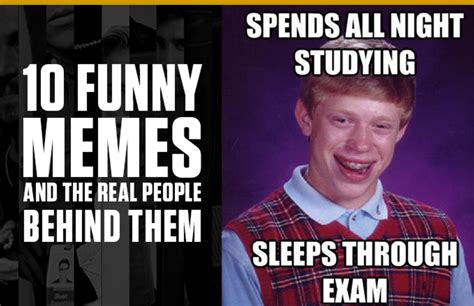 Funny Memes And The Real People Behind Them