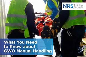 What You Need To Know About Gwo Manual Handling