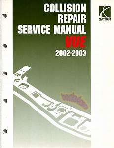 Saturn Vue Shop Manual Service Repair Book 2002 2003 Body