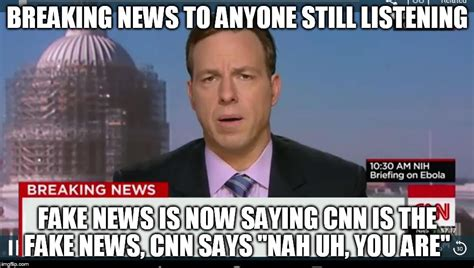 Fake News Memes - cnn breaking news template imgflip
