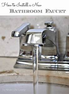 how to install a new bathroom faucet make life lovely With how to put in a new bathroom faucet