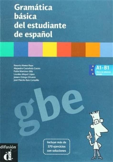 Gramática Básica Del Estudiante De Español By Rosario