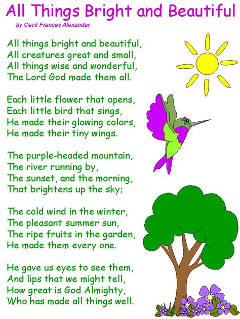 It is a spiritual expression, showing the creator's belief, same as the poetry. All Things Bright and Beautiful Poem | Nature poems for kids, Kids poems, Poems beautiful