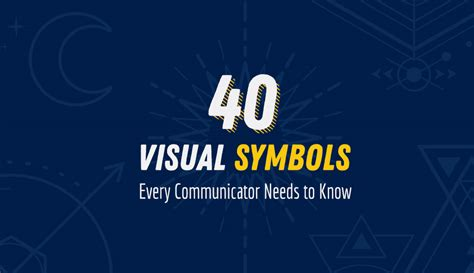 40 Visual Symbols Every Communicator