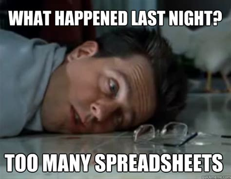 Exle Of Meme Got A Spreadsheet Hangover