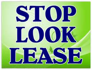 Sign Stop Look Lease