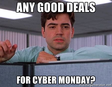 Cyber Monday Meme - conshohocken area cyber monday deals and special offers morethanthecurve