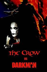 The Crow vs. Darkman poster by SteveIrwinFan96 on DeviantArt