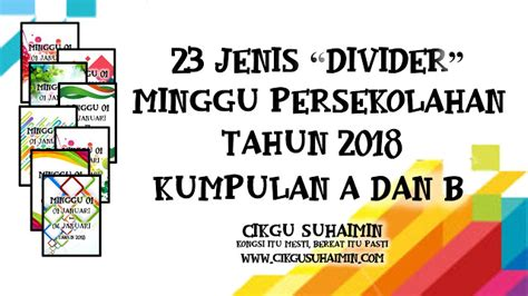 """While we do not yet describe the ipg file format and its common uses, we do know which programs. 23 Jenis """"Divider"""" Minggu Persekolahan Tahun 2018 bagi ..."""