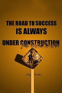 17 Best images about The road to success is under ...