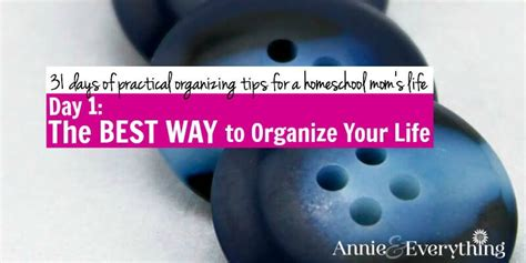 day 1 the best way to organize your and