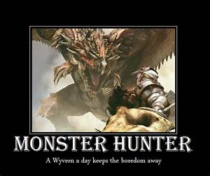 Monster Hunter ... Winter Wyvern Quotes