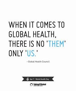World Health Da... Medical Issues Quotes