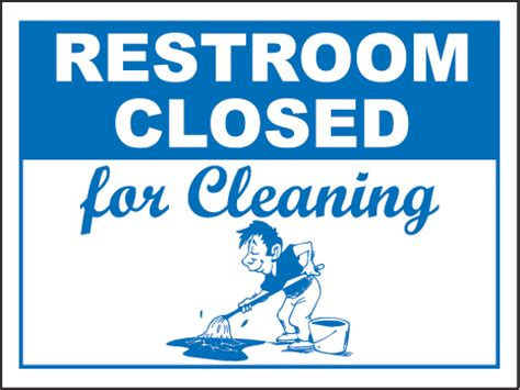 restroom closed cleaning sign by safetysign r5341