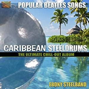 Popular Beetles Songs Carribbean Steeldrums The