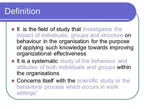 Modified Behavior Definition by Organisational Behaviour Ppt