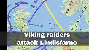 8th June 793: Viking raiders attack Lindisfarne in ...