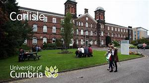University of Cumbria - Carlisle - YouTube