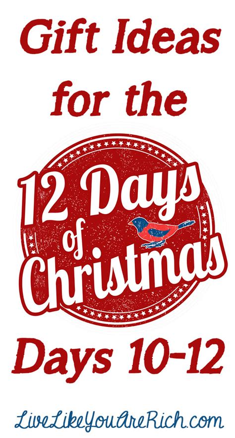 gift ideas for the twelve days of christmas days 10 12