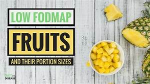 Low Fodmap Fruits A List Of What You Can And Cannot Eat