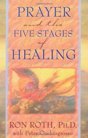 prayer    stages  healing  ron roth
