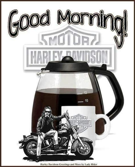 """Say good morning friends with the best morning sms, greetings, texts, messages, quotes and wishes. Pin by Lorri Talys on HD """"GOOD MORNING""""   Good morning, Harley davidson bikes, Biker quotes"""