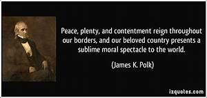 Peace, plenty, ... Peace And Plenty Quotes
