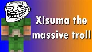 Xisuma Is A Massive Troll YouTube
