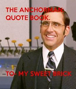 Anchorman Brick Quotes. QuotesGram
