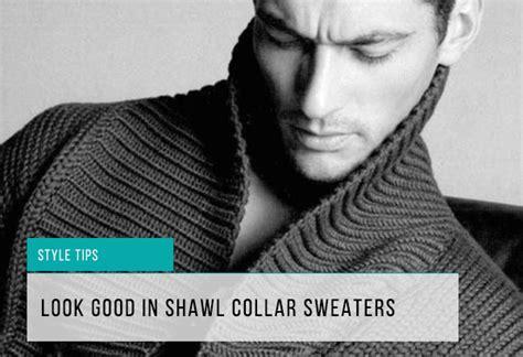 wear shawl collar sweaters gotstyle
