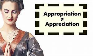 7 Ways of '... Cultural Appropriation