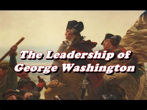 history   leadership  george washington youtube