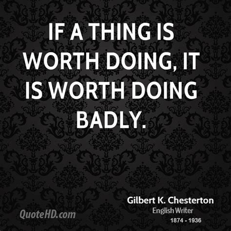 stuff that is worth a gilbert k chesterton quotes quotesgram