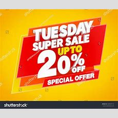 Tuesday Super Sale Up To 20 % Special Offer Illustration 3d Rendering  468595172 Shutterstock