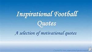 Inspirational Football Quotes - YouTube