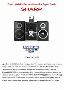 Sharp Xl Dk255 Service Manual Repair Guide By Amberly