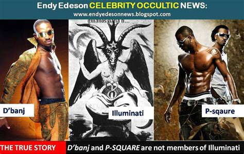 Member Of Illuminati by The True Story D Banj And P Sqaure Are Not Members Of