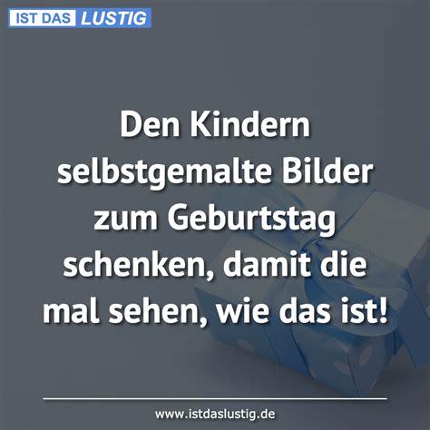 Selbstgemalte Bilder Kindern by Lustige Spr 252 Che Zum Schmunzeln Und Teilen Auf Istdaslustig De