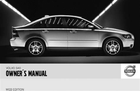 download car manuals 2007 volvo s80 electronic throttle control 07 volvo s40 2007 owners manual download manuals technical