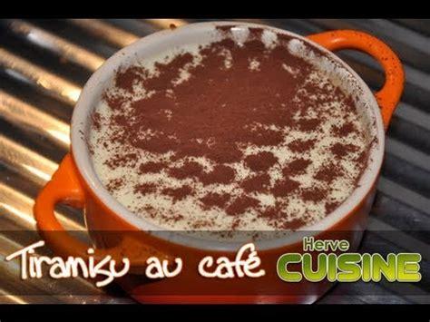 tiramisu hervé cuisine recette du tiramisu traditionnel au café par hervé cuisine