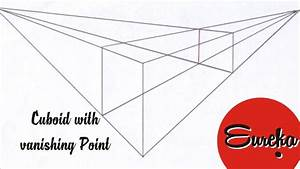 Drawing Tutorial  U2502drawing A Cuboid With Vanishing Point