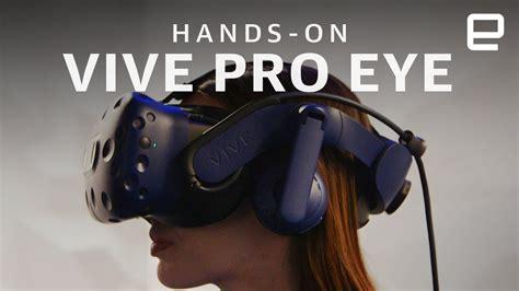 htc vive pro eye on eye tracking technology in